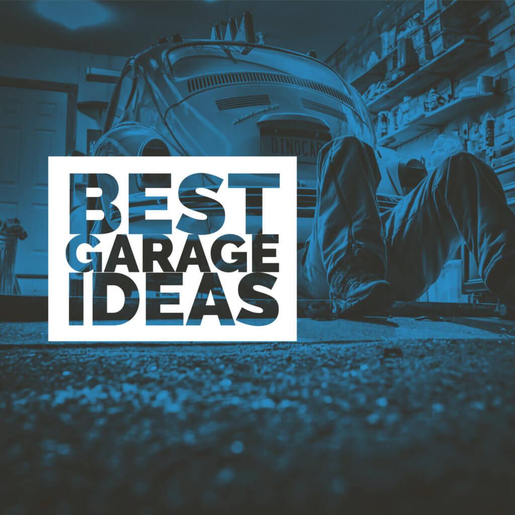Best Garage Ideas