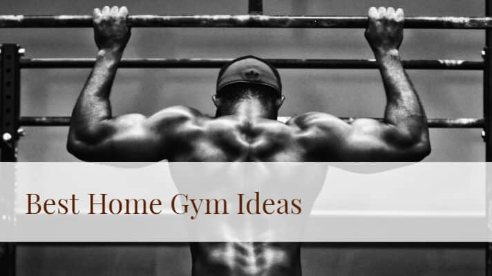 Best Home Gym Ideas - From Miniature to Massive ( With Pictures )