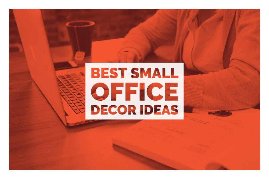 Best Small Office Decor Ideas