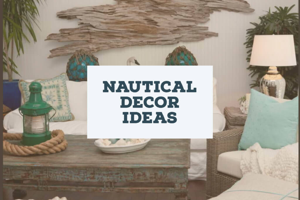 Nautical Decor Ideas