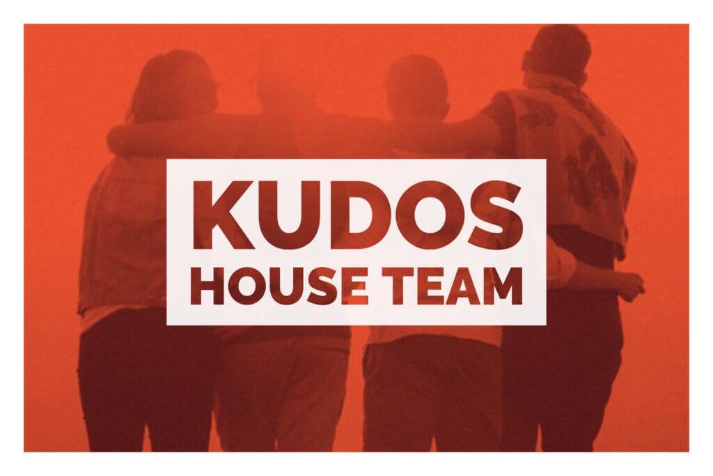 Kudos House Team