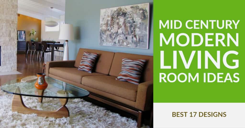 Best Mid Century Modern Living Room Ideas - Unforgettable MCM Decor