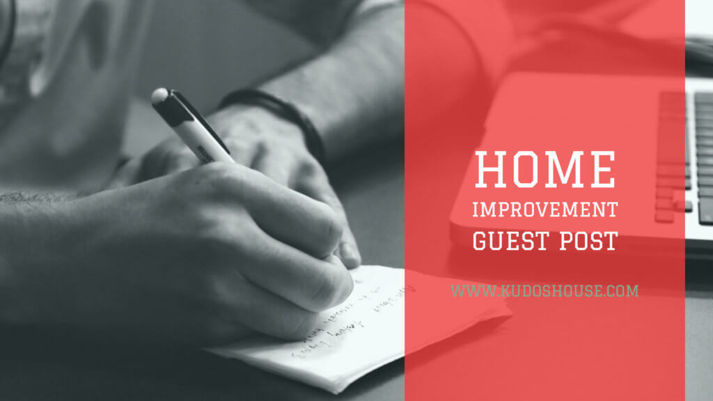 Home Improvement Guest Post