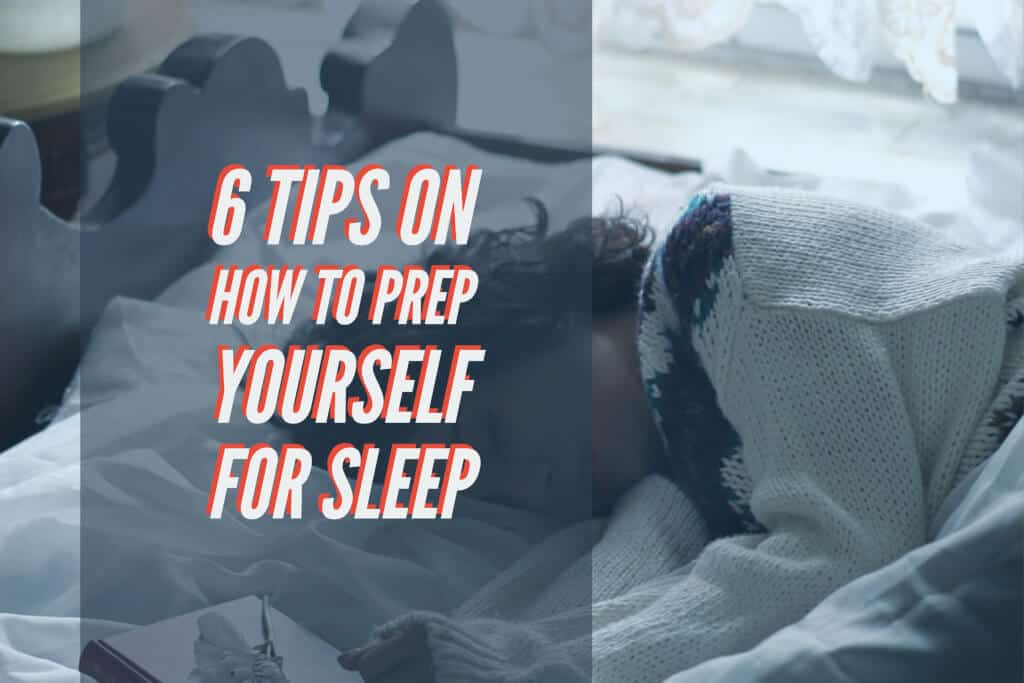 Prep Yourself For Sleep